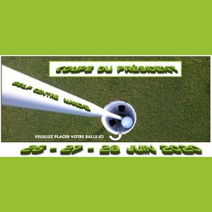 Coupe du président : 26 – 27 – 28 juin