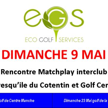Rencontre Matchplay Golf Centre Manche Presqu'ile du cotentin DIMANCHE 9 Mai